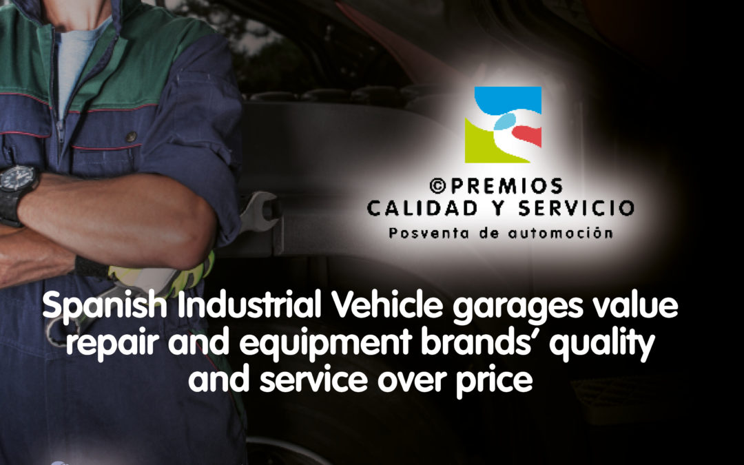 Spanish Industrial Vehicle garages value repair and equipment brands' quality and service over price